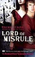Lord of Misrule (The Morganville Vampires, Book 5)